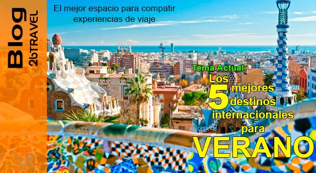 Los mejores 5 destinos internacionales para vacacionar en Verano