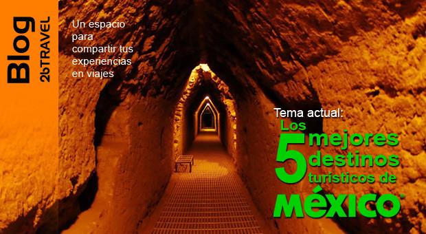 Los 5 mejores destinos turísticos de México